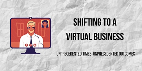 Shifting to a Virtual Business  Expert Panel tickets