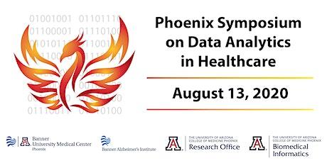 Virtual Phoenix Symposium on Data Analytics in Healthcare tickets