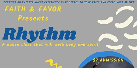 Faith & Favor RHYTHM tickets