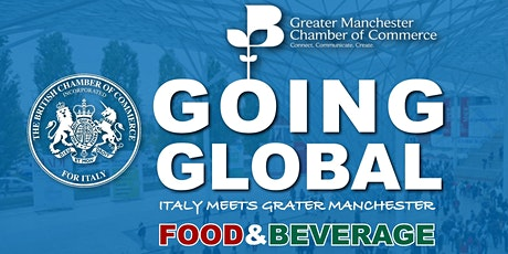 Greater Manchester Meets Italy:  Opportunities in the Food and Drink Sector tickets