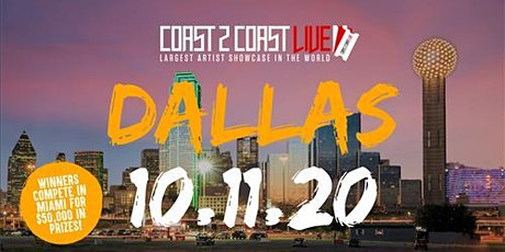 Coast 2 Coast LIVE Showcase Dallas - Artists Win $50K In Prizes tickets