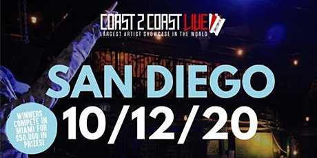 Coast 2 Coast LIVE Showcase San Diego - Artists Win $50K In Prizes tickets