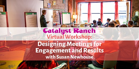Virtual Workshop: Designing Meetings for Engagement and Results tickets