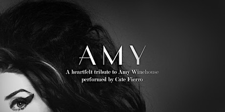 AMY - A Heartfelt Tribute to Amy Winehouse - Drive-In or Dine-Out tickets