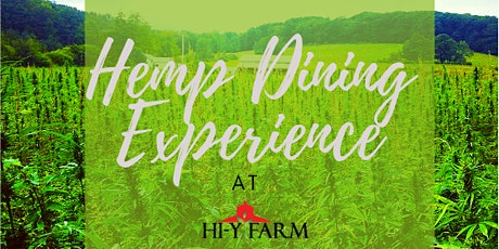 Hemp Dining Experience at Hi-Y Farm tickets