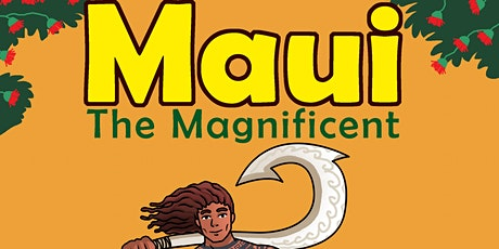 Copy of Bellevue School Gobsmacked 'Maui the Magnificent' tickets