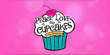 Peace, Love and Cupcakes - Virtual Premiere Production ingressos