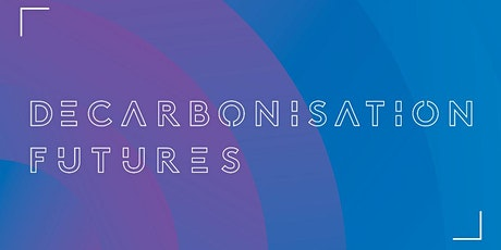 Decarbonisation Futures - Solutions for a zero net emissions Australia tickets