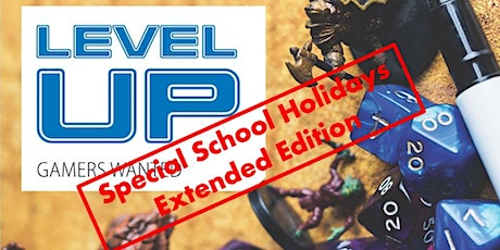 Level Up Extended Edition - Winter school holidays tickets