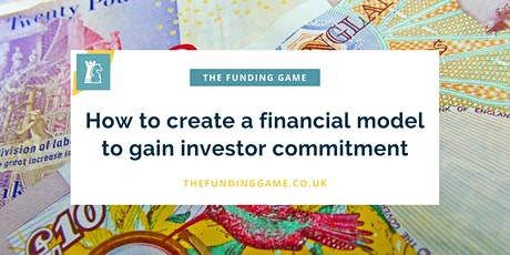 LIVE Webinar: How to create a financial model to gain investor commitment tickets