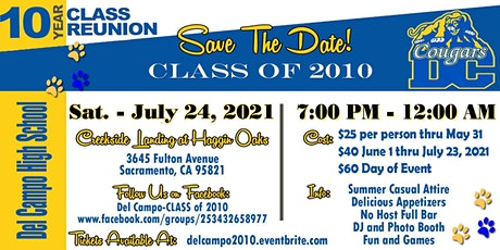Del Campo High School Class of 2010 - 10 Year Reunion tickets