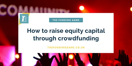 LIVE ONLINE: How to raise equity capital through crowdfunding tickets