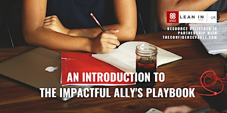 Lean In UK - An introduction to The Impactful Ally's Playbook tickets