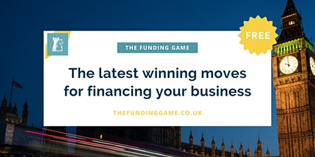 FREE Webinar: the latest winning moves for financing your business tickets