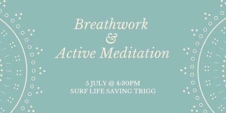 Breathwork & Active Meditation - Surf Life Saving Trigg 05/07 @4:30pm tickets