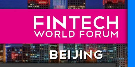 FinTech World Forum 2020 - Conference/Exhibition+Virtual - Beijing tickets