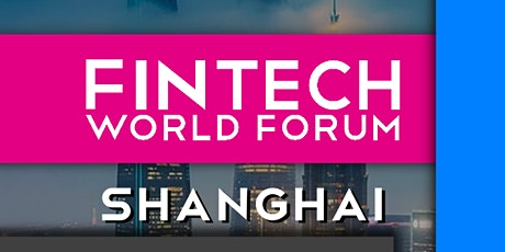 FinTech World Forum 2020 - Conference/Exhibition+Virtual - Shanghai tickets