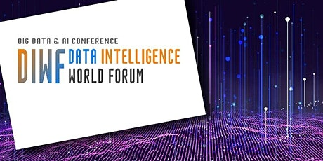 Data Intelligence World Forum 2020 - Conference/Exhibition+Virtual tickets