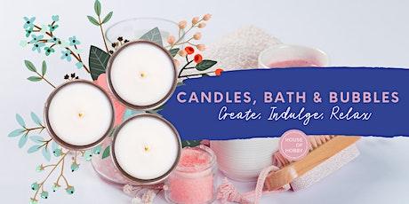 Candles, Bath & Bubbles - Creative Workshop tickets
