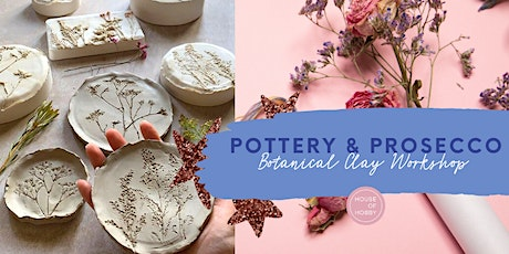 Pottery & Prosecco - Botanical Clay Workshop tickets