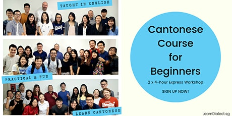 Cantonese Course for Beginners (26 Jul, 2 Aug)-Register once for 2 sessions tickets