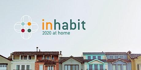 Inhabit 2020 at Home tickets