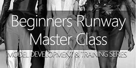 Online Fashion Modeling Runway  Class (1 on 1 Coaching) tickets