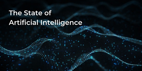 The State of Artificial Intelligence: Why Your Business Should Care ingressos