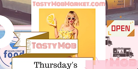 Tasty Mob Market Cambrian Park Plaza San Jose tickets