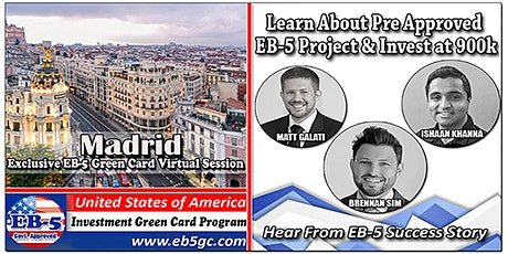 Madrid EB-5 American Green Card Virtual Market Series tickets