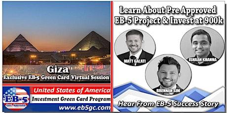 Giza EB-5 American Green Card Virtual Market Series tickets