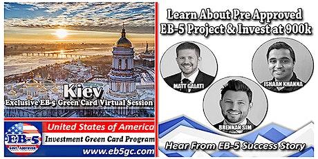 Kiev EB-5 American Green Card Virtual Market Series tickets