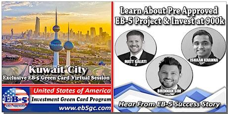Kuwait City EB-5 American Green Card Virtual Market Series tickets
