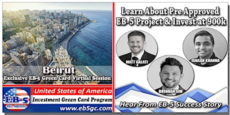 Beirut EB-5 American Green Card Virtual Market Series billets