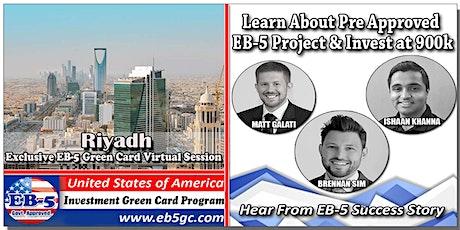 Riyadh EB-5 American Green Card Virtual Market Series tickets