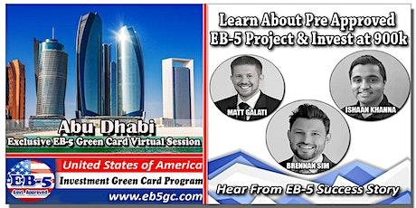 Abu Dhabi EB-5 American Green Card Virtual Market Series tickets