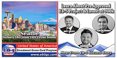 Seattle EB-5 American Green Card Virtual Market Series tickets