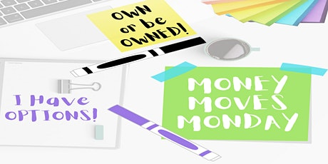 Money Moves Monday tickets