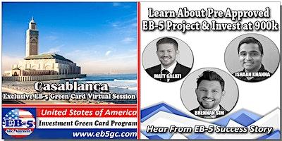 Casablanca+EB-5+American+Green+Card+Virtual+M