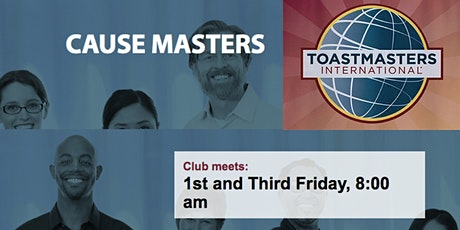 Toastmasters Cause Masters - Live  ONLINE 1st & 3rd Friday 8-9:15a PT Vegas tickets
