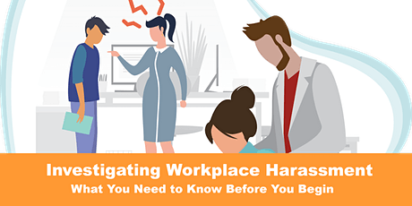 Investigating Workplace Harassment tickets