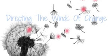 Copy of Directing The Winds Of Change - Feng Shui Learning tickets