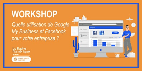 [WORKSHOP] Quelle utilisation de Google my Business & Facebook pour votre entreprise ?  billets
