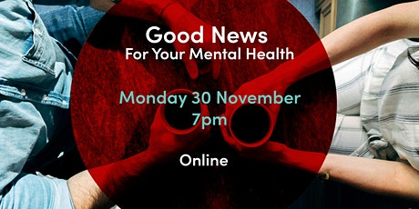 Good News for Your Mental Health tickets