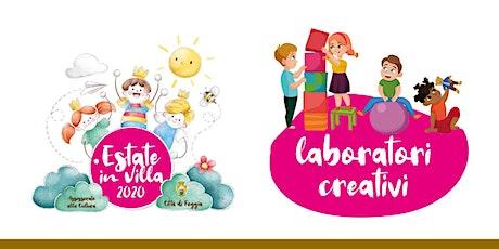 """Laboratorio creativo """"Facce di cartone"""" - Estate in Villa 2020 - 7 -10 anni biglietti"""