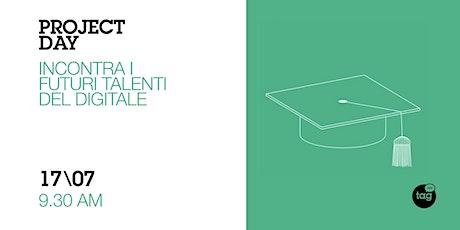 Project Day   Incontra i futuri talenti  del digitale biglietti