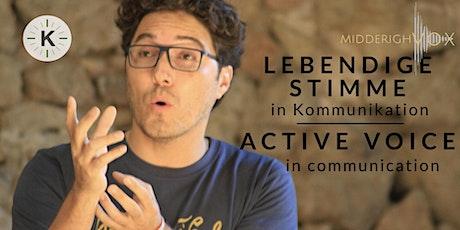 LEBENDIGE STIMME IN KOMMUNIKATION / ACTIVE VOICE IN COMMUNICATION Tickets