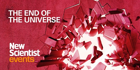 The End of the Universe tickets