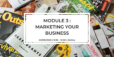 Module 3 : Marketing your Business tickets