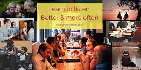 Learn to listen better - Practical Online Workshop tickets